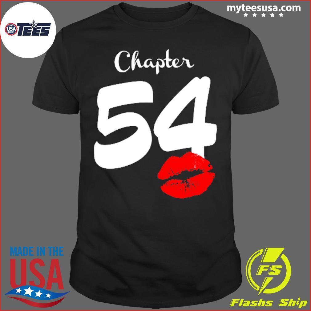 Chapter 54 Lip 54 Birthday Shirt