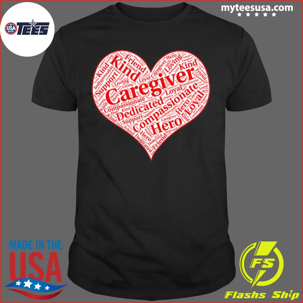 Fiend Kind Caregiver Dedicated Loyal Compassionate Hero Shirt