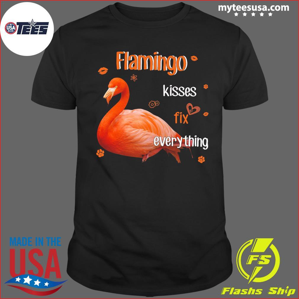 Flamingo Kisses Fix Everything Shirt