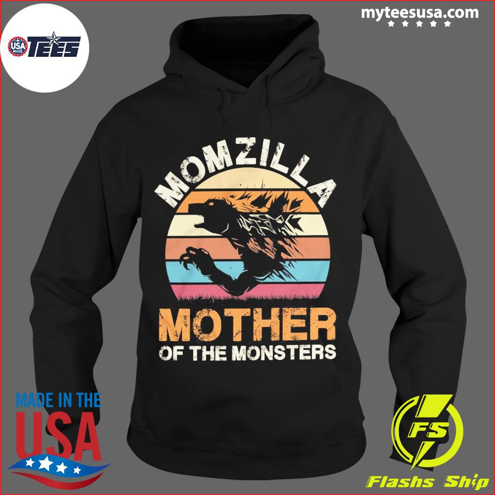 Momzilla Mother Of The Monsters Vintage Retro Shirt Hoodie