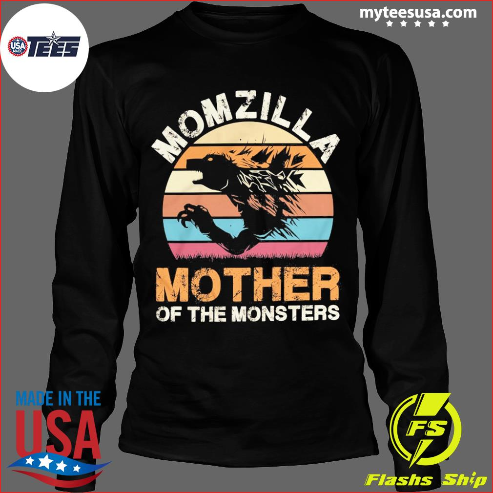Momzilla Mother Of The Monsters Vintage Retro Shirt Long Sleeve