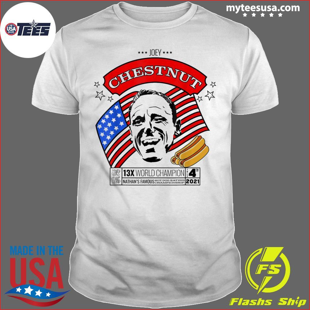 Fourth of July 2021 Joey Chestnut 13x World Champion American Flag T-Shirt