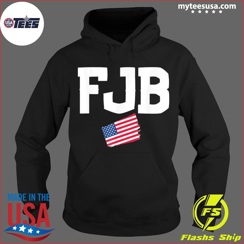 F.J.B. Joe Biden – Pro America Anti Joe Biden Tee Shirt Hoodie