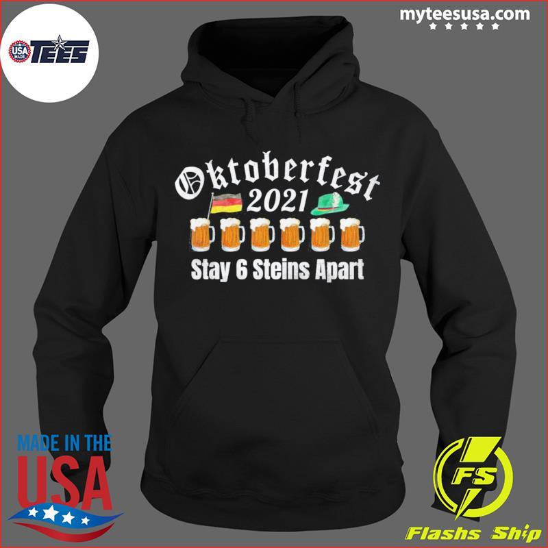 Oktoberfest 2021 6 Stein Apart Beer October Shirt Hoodie
