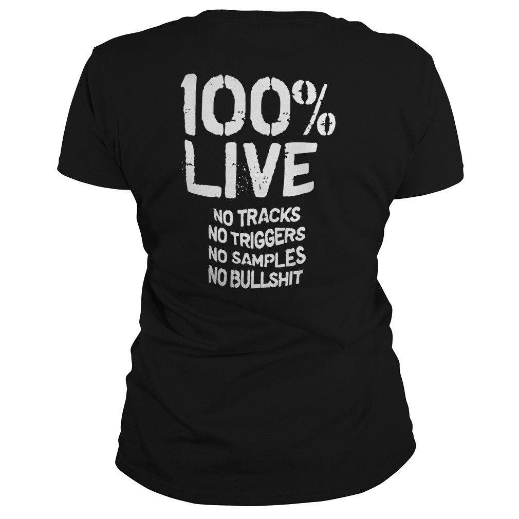100 Live No Tracks No Triggers No Samples No Bullshit _back Classic Ladies