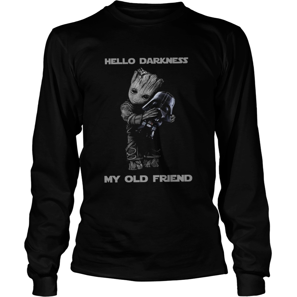 Baby Groot Hug Darth Vader Hello Darkness My Old Friend  LongSleeve