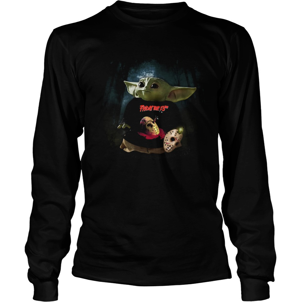Baby Yoda Friday The 13th  LongSleeve