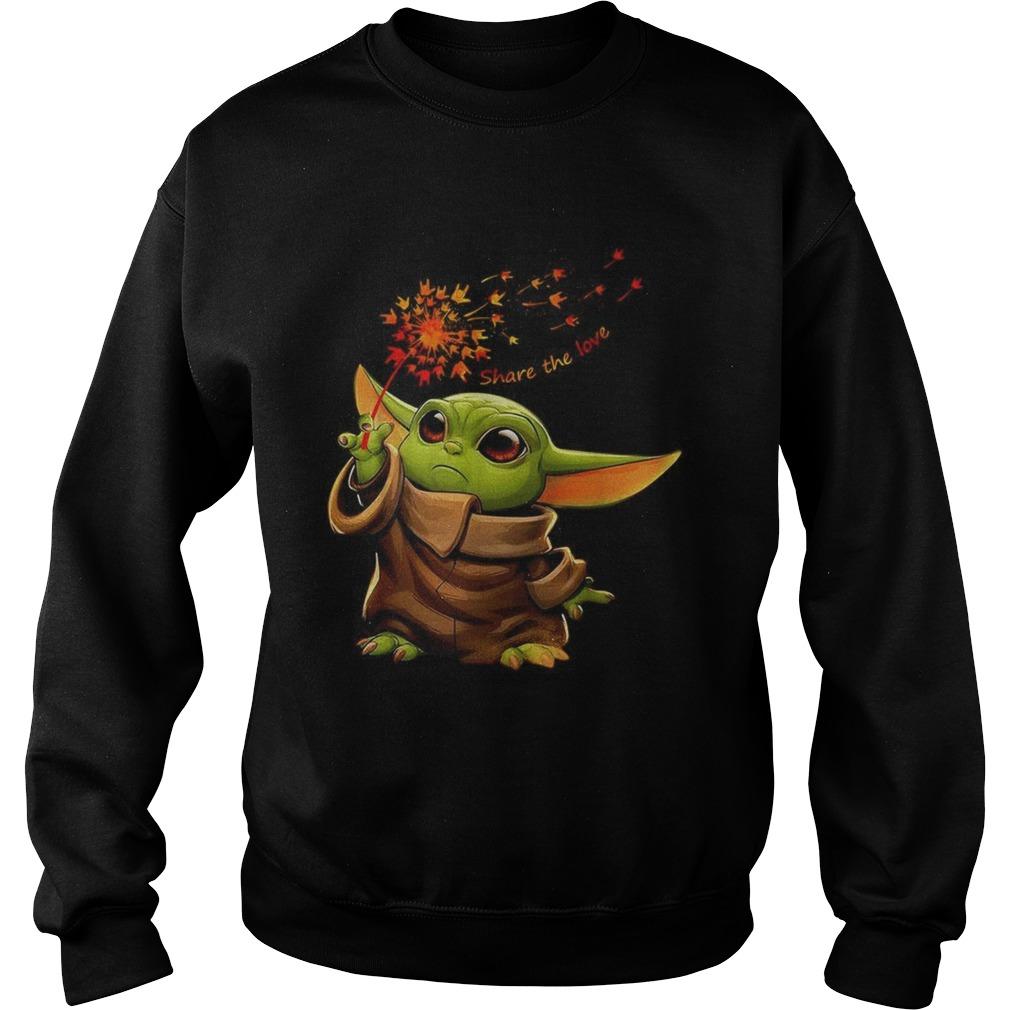 Baby Yoda holding dandelion Sign language Share the love  Sweatshirt