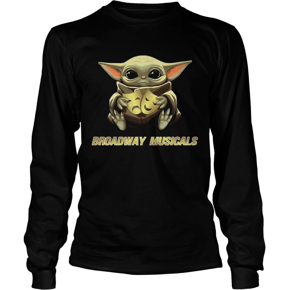 Baby Yoda Hug Broadway Musicals  LongSleeve