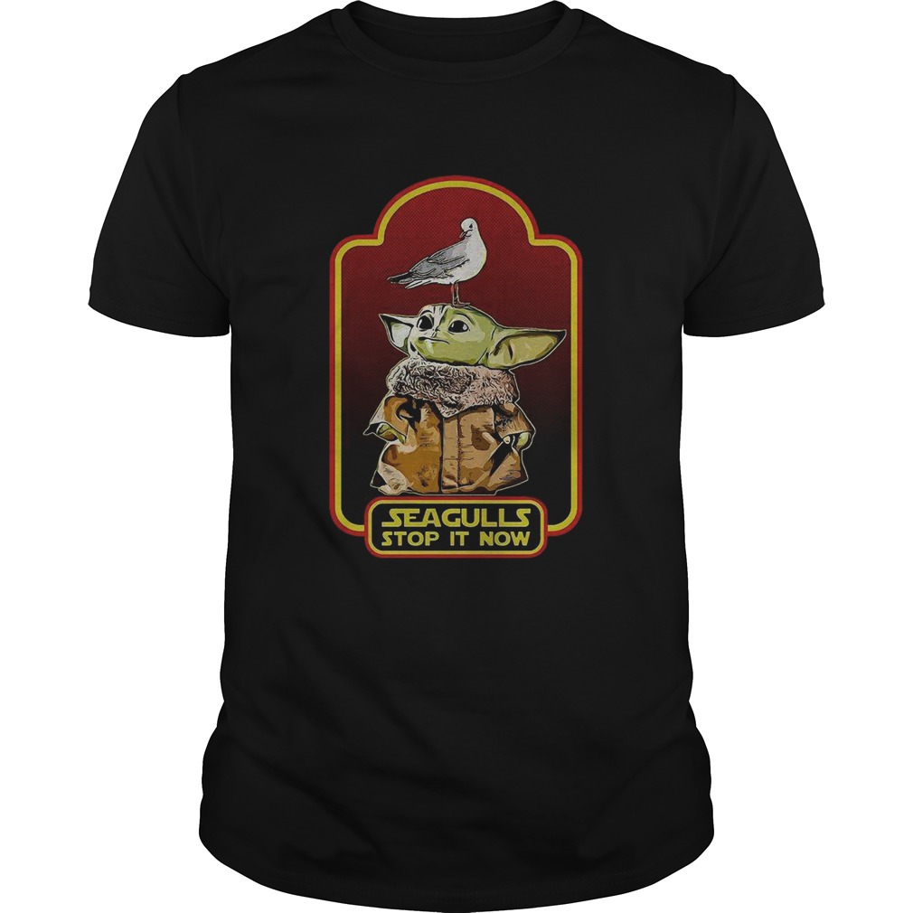 Baby Yoda Seagull Stop it Now  Unisex