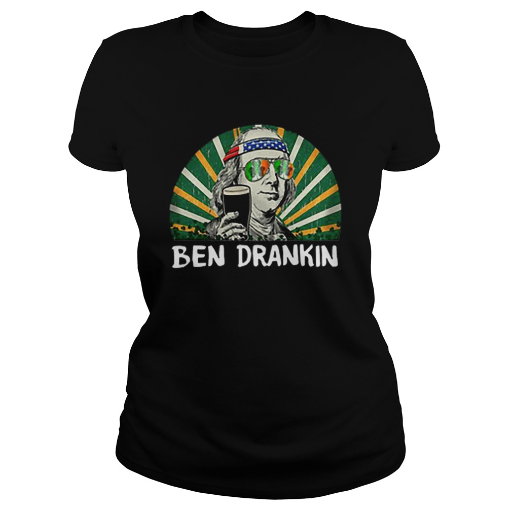 Ben Drankin Happy St Patricks Day  Classic Ladies