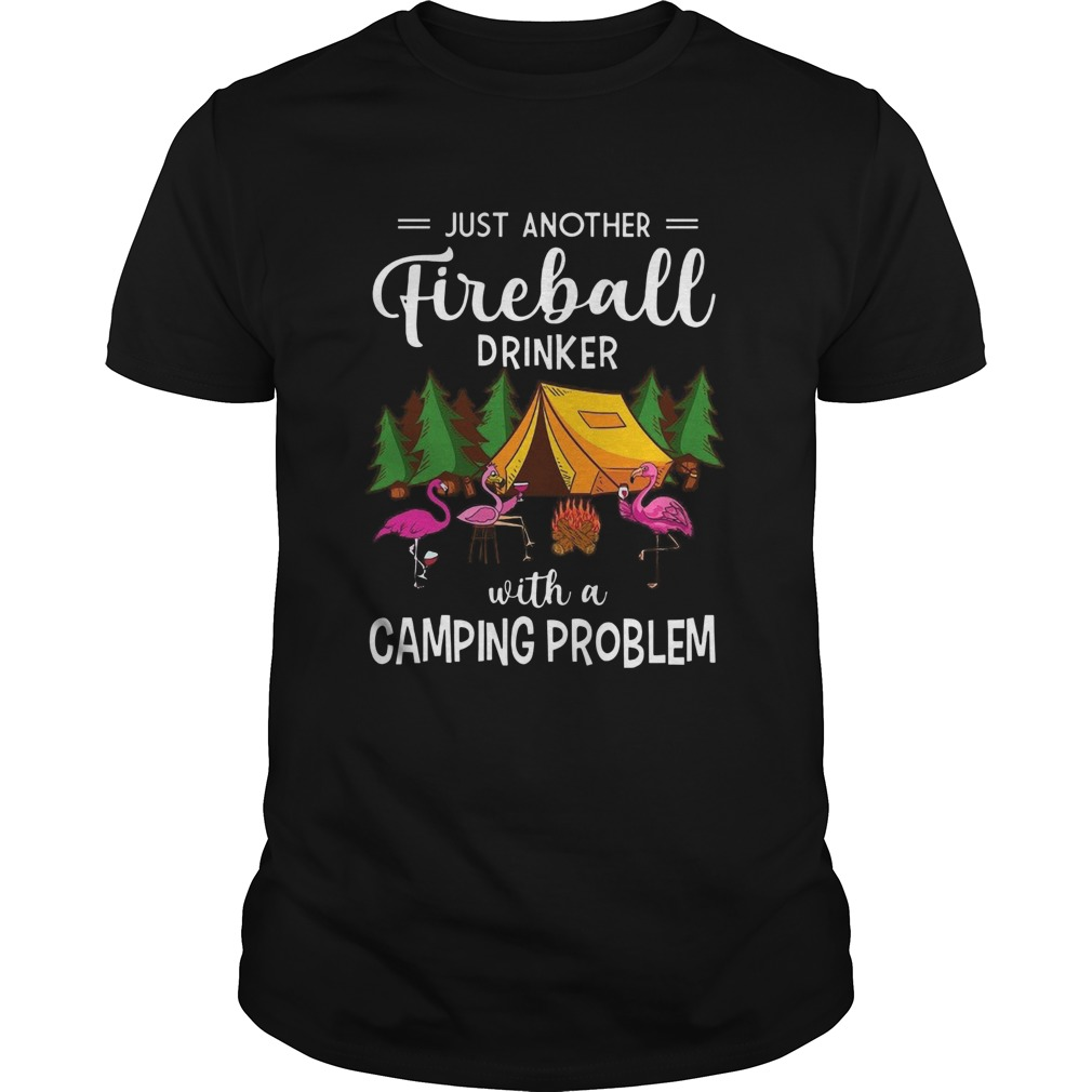 Flamingos Just Another Fireball Drinker With Camping Problem  Unisex