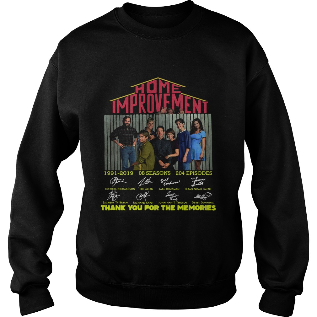 Home Improvement thank you for the memories  Sweatshirt