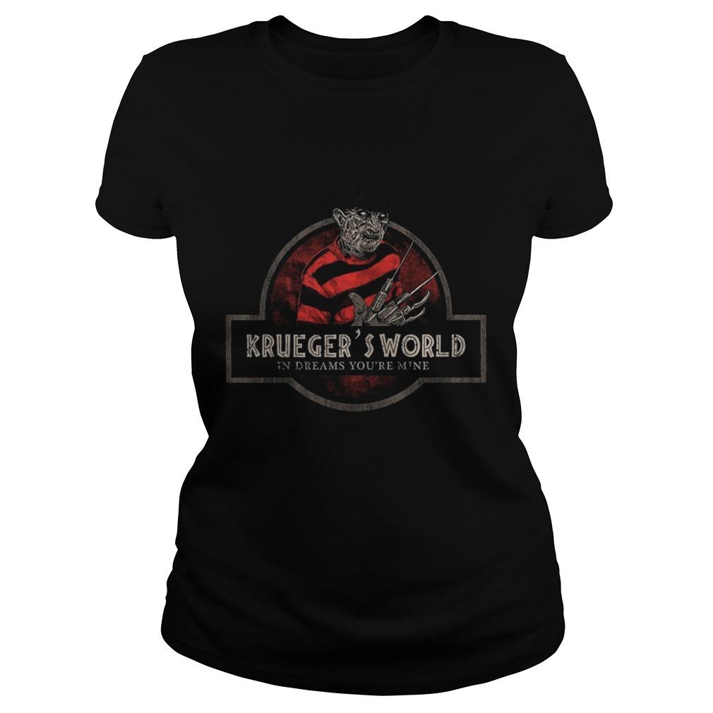 Jurassic Park Logo Freddy Kruegers World In Dreams Youre Mine  Classic Ladies
