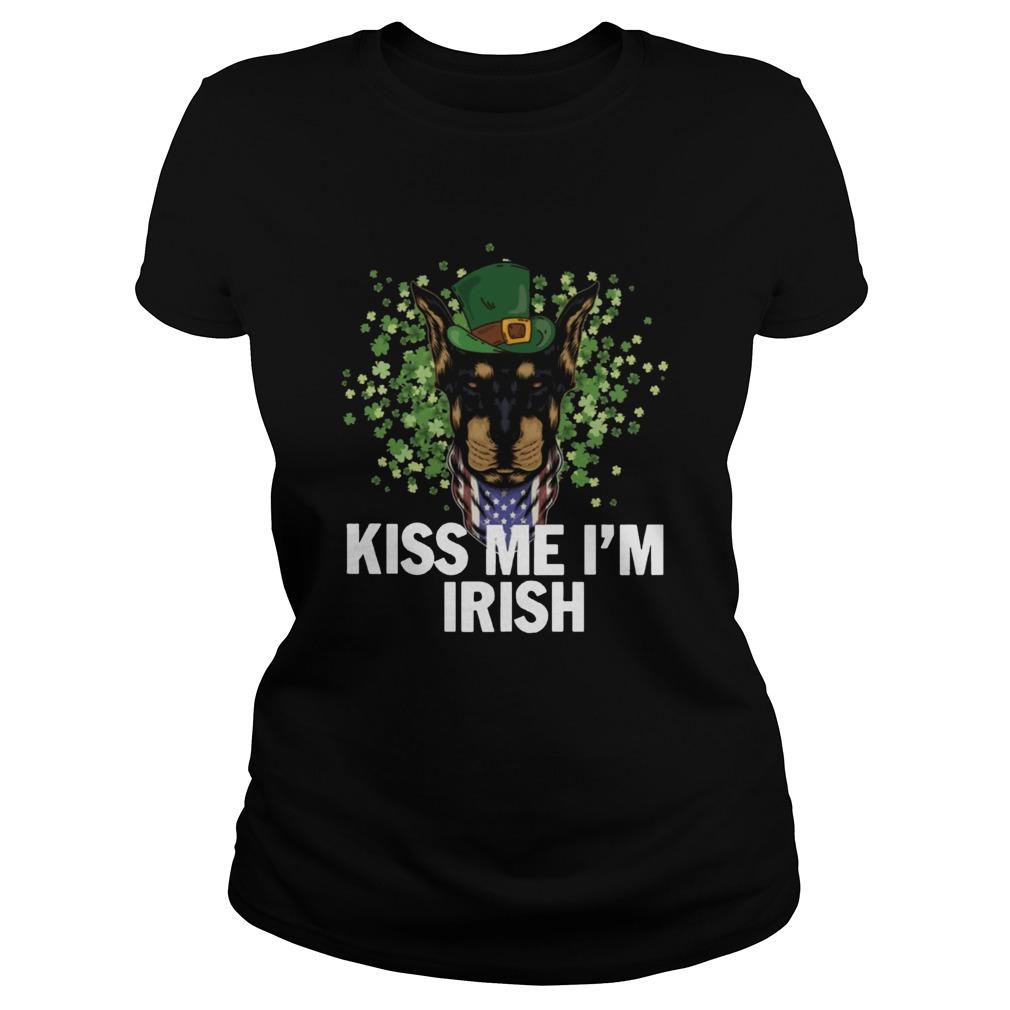 Kiss Me Im Irish Dobermann Lover St Patricks Day  Classic Ladies