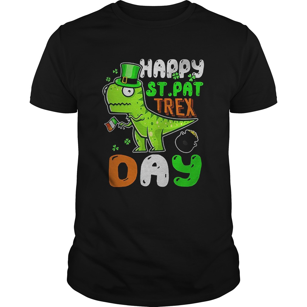 St Patricks Day happy St Pat trex day  Unisex
