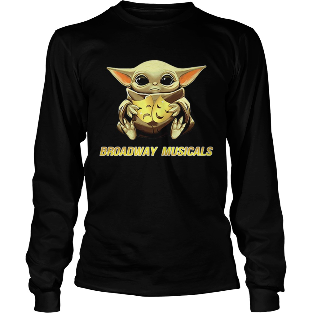 Star Wars Baby Yoda Hug Broadway Musicals  LongSleeve