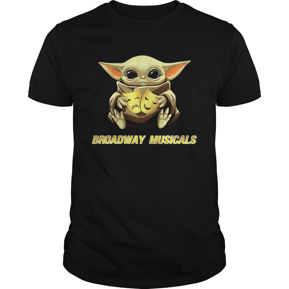Star Wars Baby Yoda Hug Broadway Musicals  Unisex