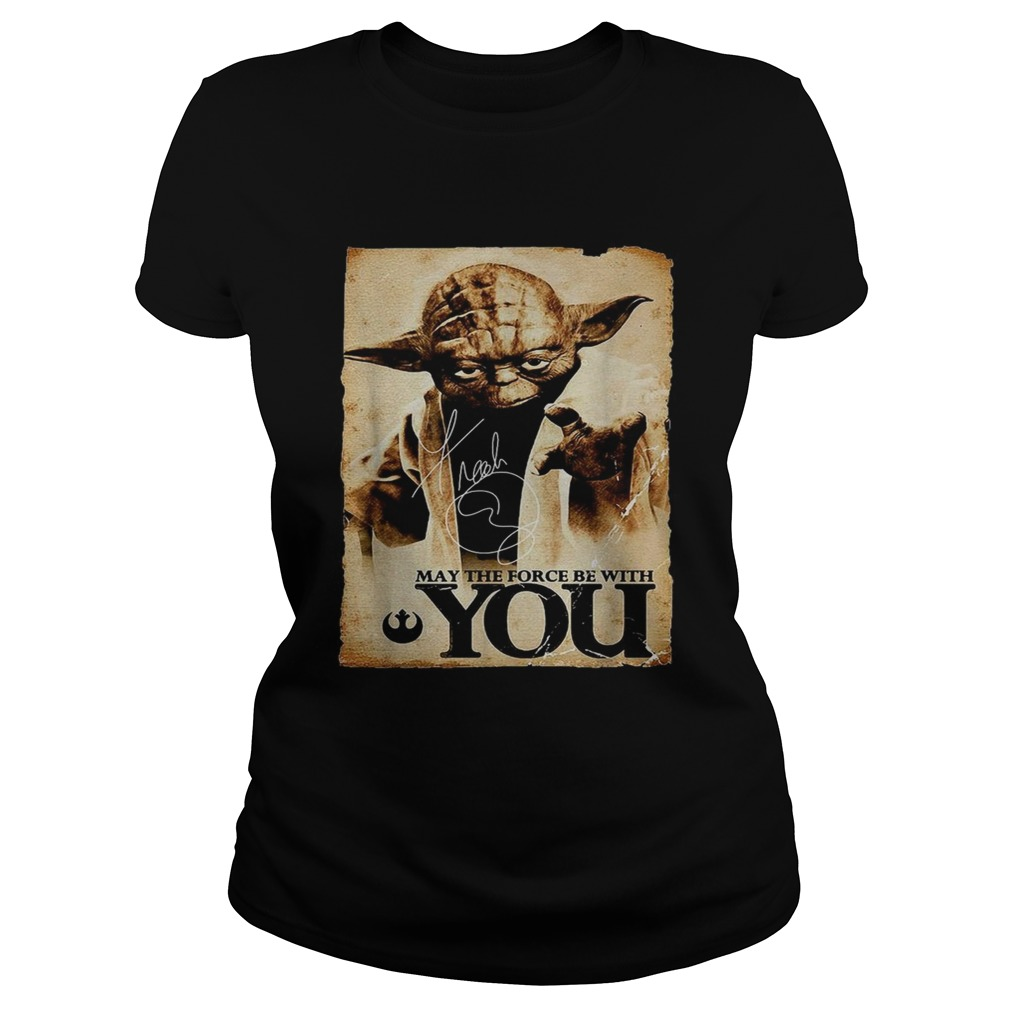 Star Wars Yoda May the force be with you  Classic Ladies