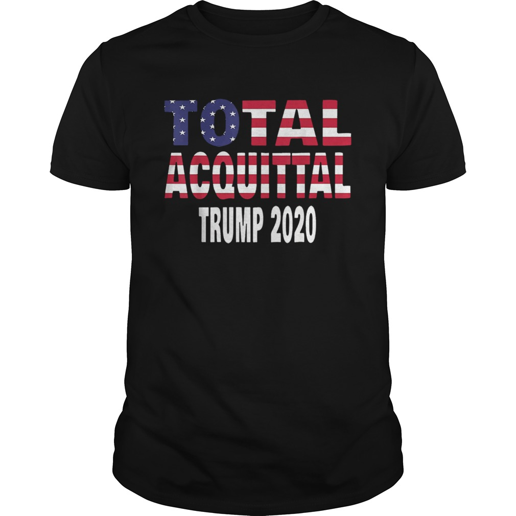 Total Acquittal Trump 2020  Unisex