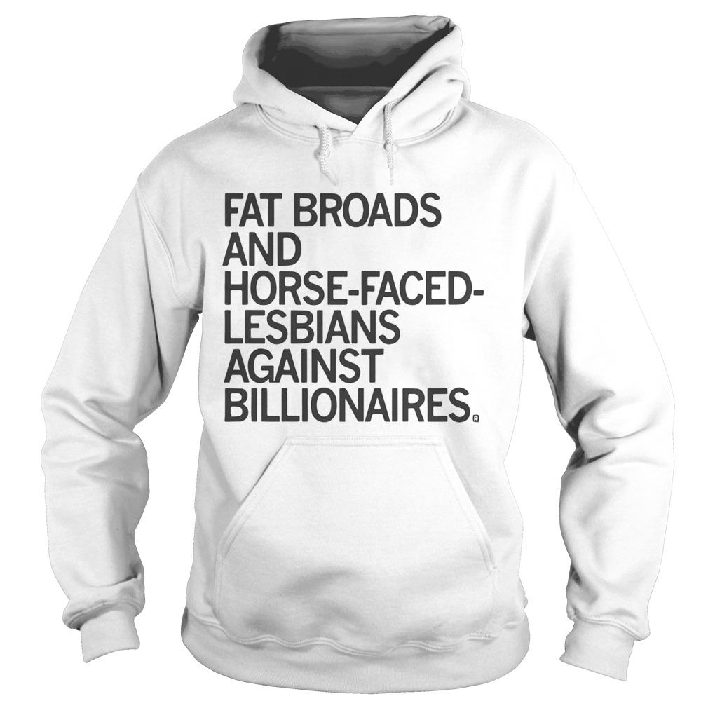 Warren Fat Broads And Horse Faced Lesbians Against Billionaires  Hoodie