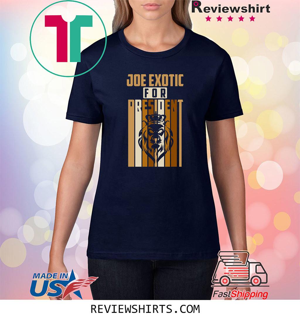 Apparel Joe Exotic For President Shirt