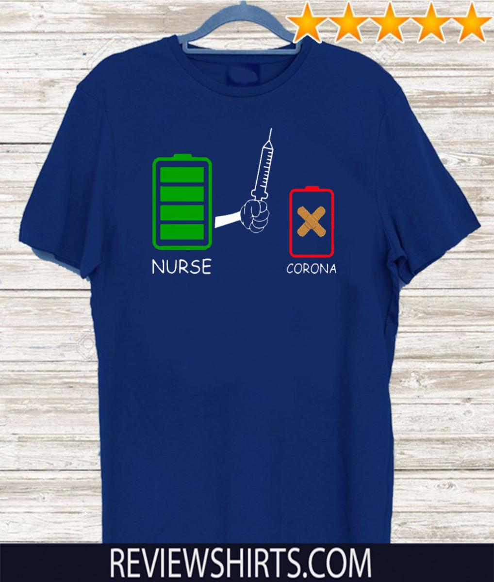 Battery source Nurse and Coronavirus For T-Shirt