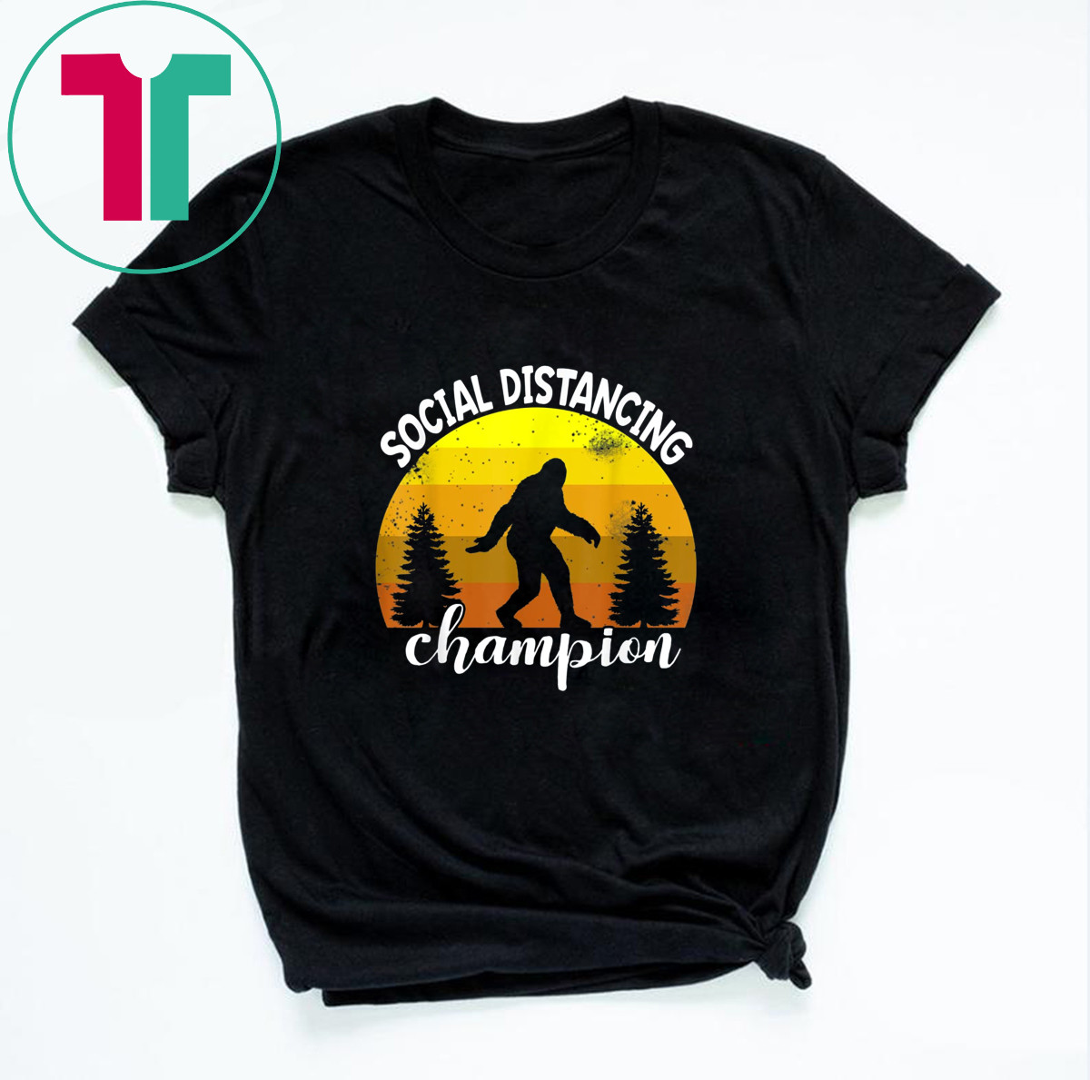 BigFoot Sasquatch Conspiracy Social Distance Champion T-Shirt