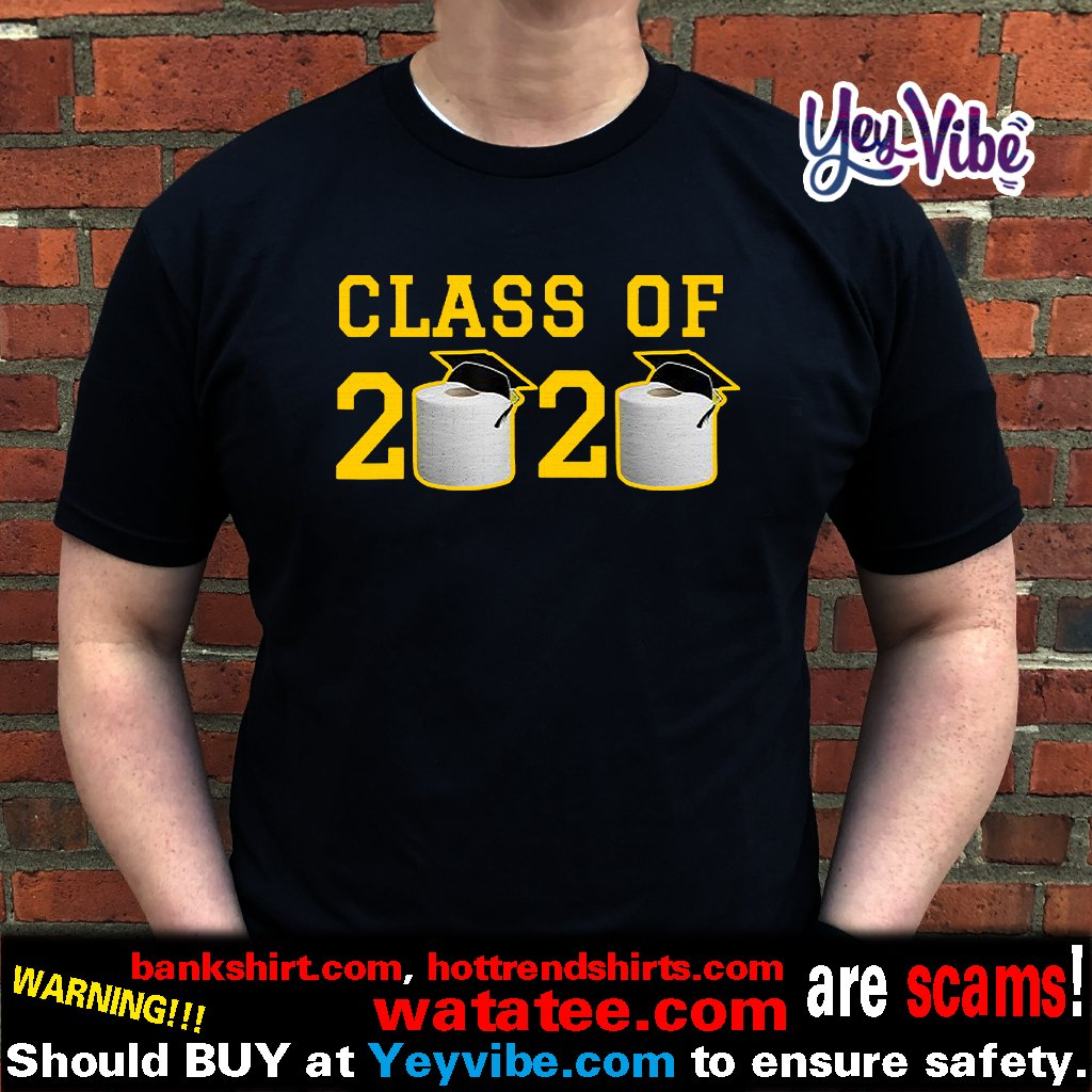 Class of 2020 T-Shirt Funny Graduation Toilet Paper Outta TP T Shirts