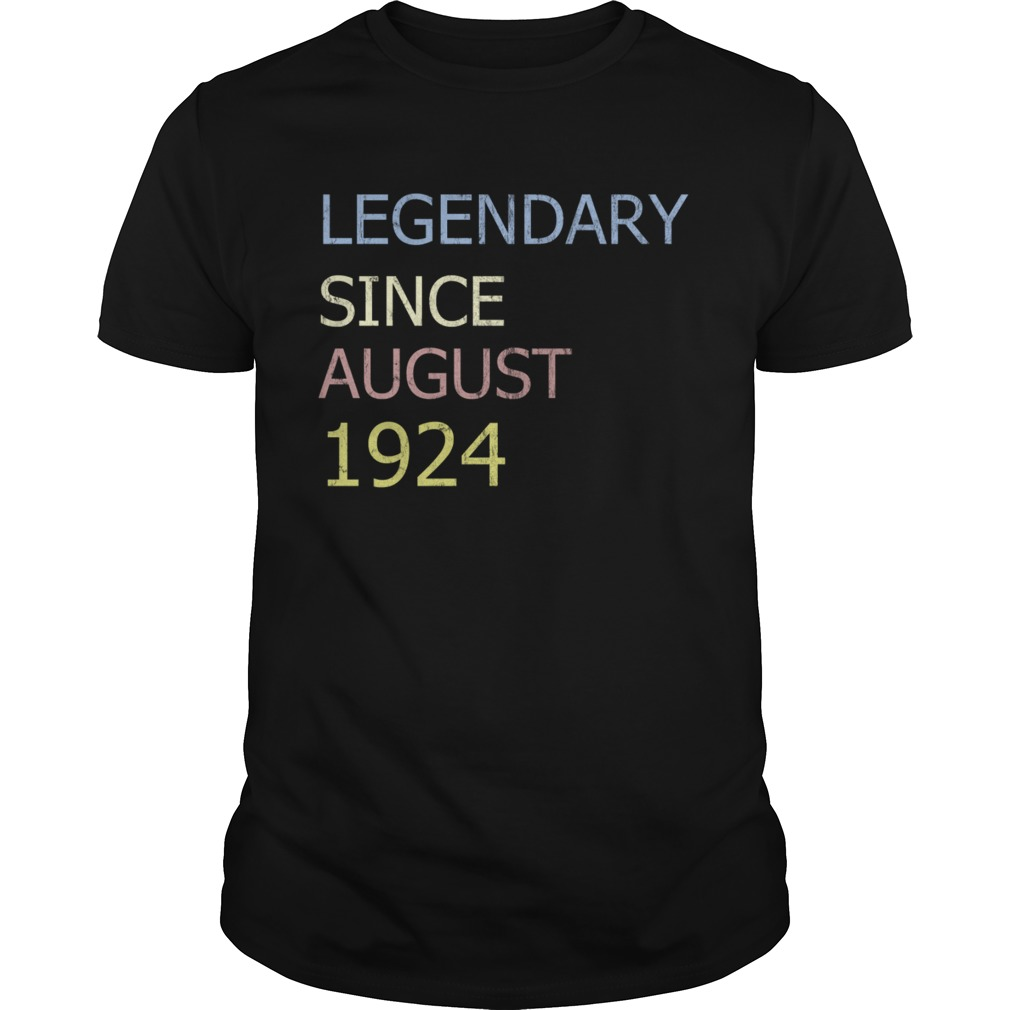 LEGENDARY SINCE AUGUST 1924 TShirt Unisex