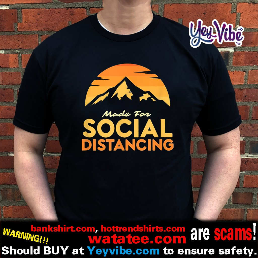 Made For Social Distancing Outdoor Camping and Hiking Shirts