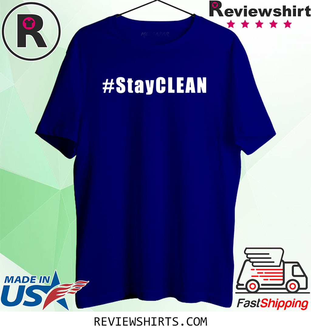 #StayCLEAN Shirt
