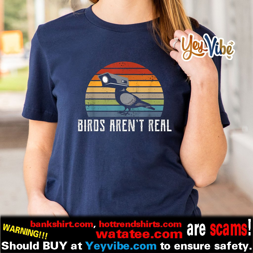 Vintage Birds Aren't Real T Shirts