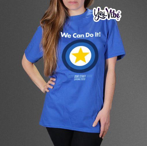 We Can Do It Shirt Mens D90 Staff