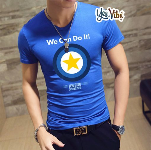 We Can Do It T-Shirts Mens D90 Staff