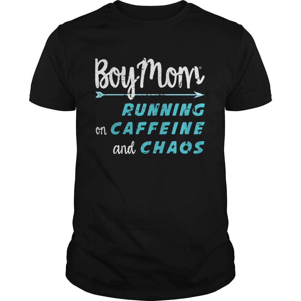 Boy Mom running on caffeine and chaos  Unisex