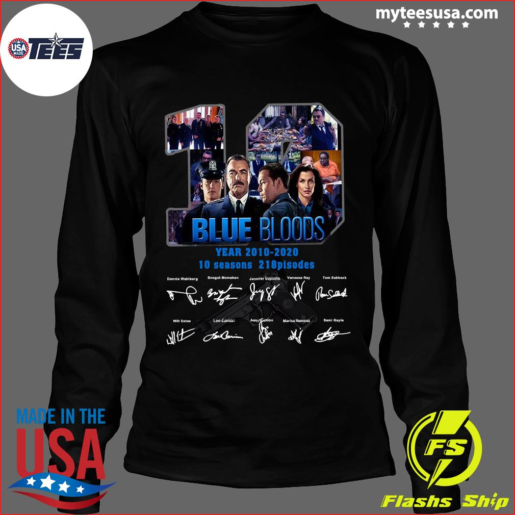 10 Years Blue Bloods 2010 2020 10 Seasons 218 Episodes Signatures Shirt Long Sleeve