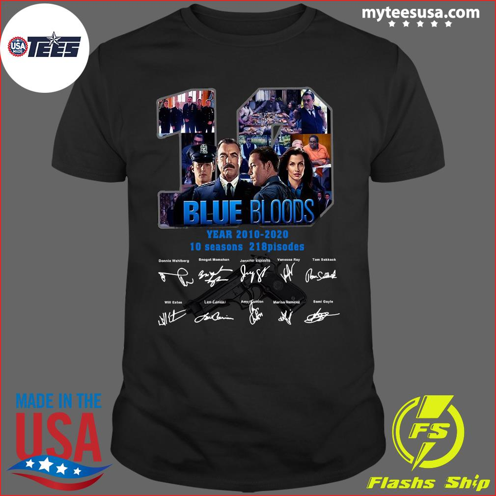 10 Years Blue Bloods 2010 2020 10 Seasons 218 Episodes Signatures Shirt