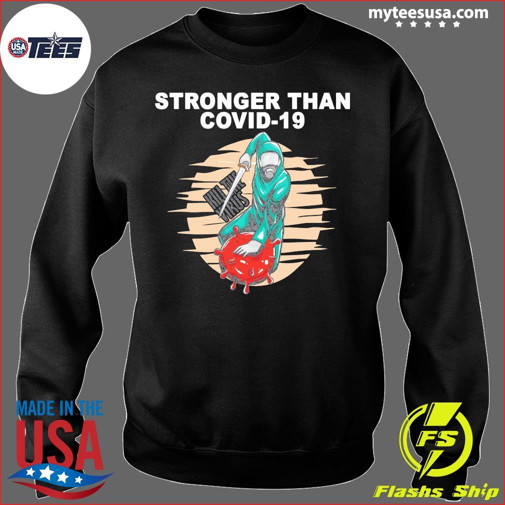 Baseball Stronger Than Covid 19 Kill The Virus Shirt Sweater