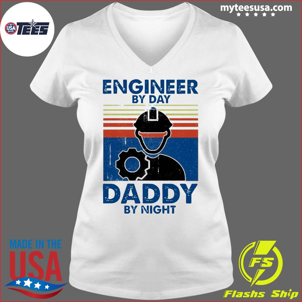 Engineer By Day Daddy By Night Vintage Shirt Ladies V-neck