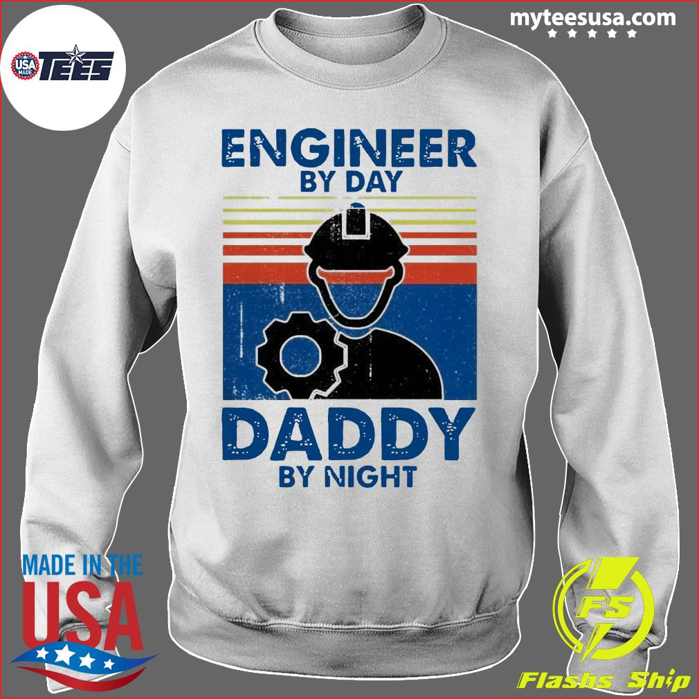 Engineer By Day Daddy By Night Vintage Shirt Sweater