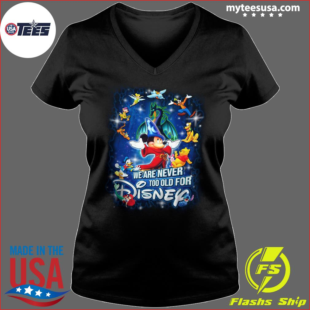 Mickey Fantasia And Friends We Are Never Too Old For Disney Shirt Ladies V-neck