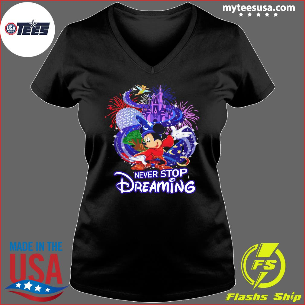 Mickey Mouse Disney Never Stop Dreaming Shirt Ladies V-neck