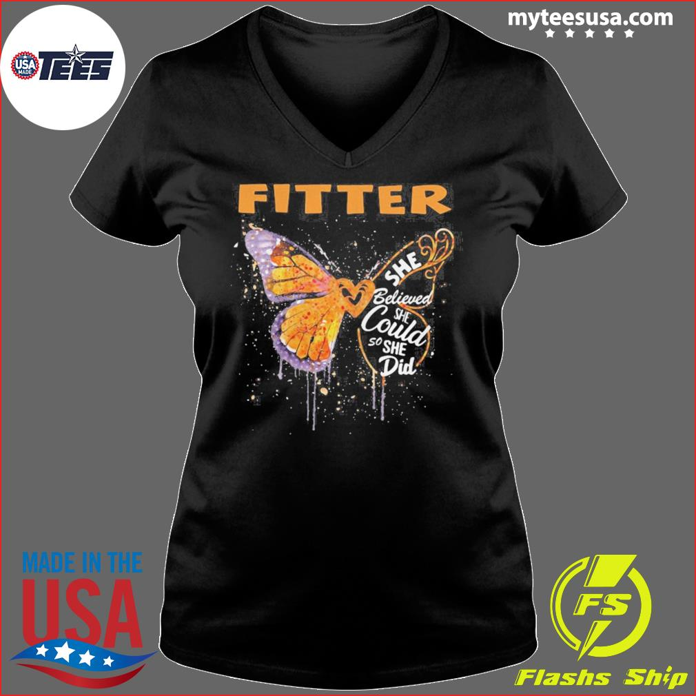 Fitter Butterfly She Believed She Could So She Did s Ladies V-neck