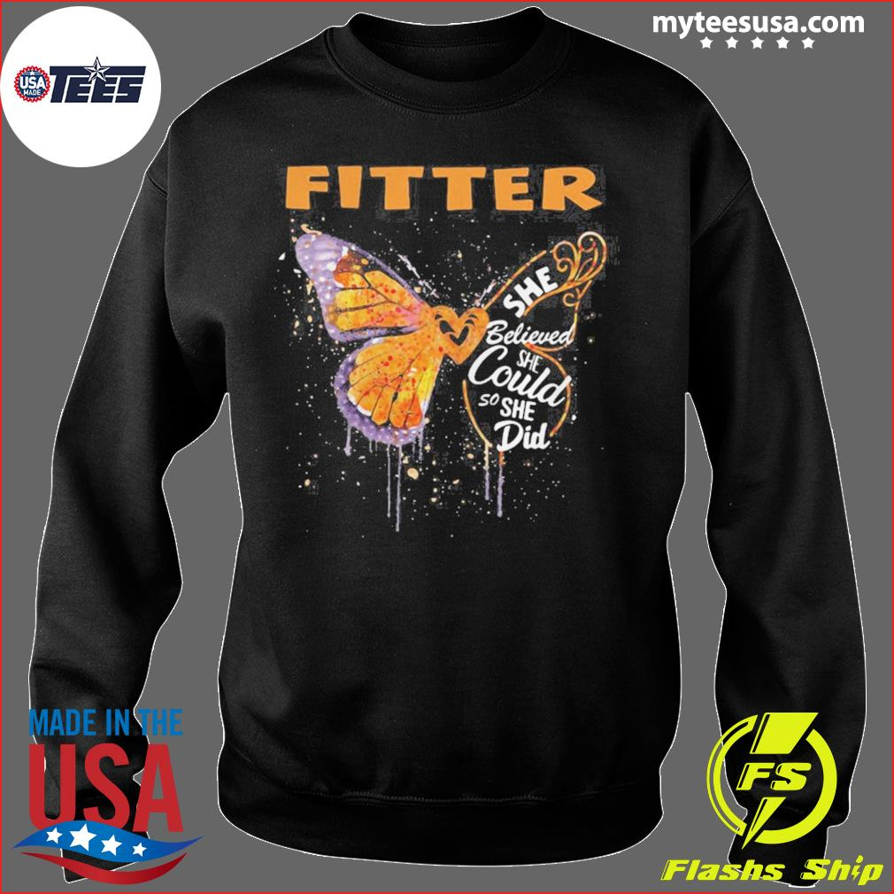 Fitter Butterfly She Believed She Could So She Did s Sweater