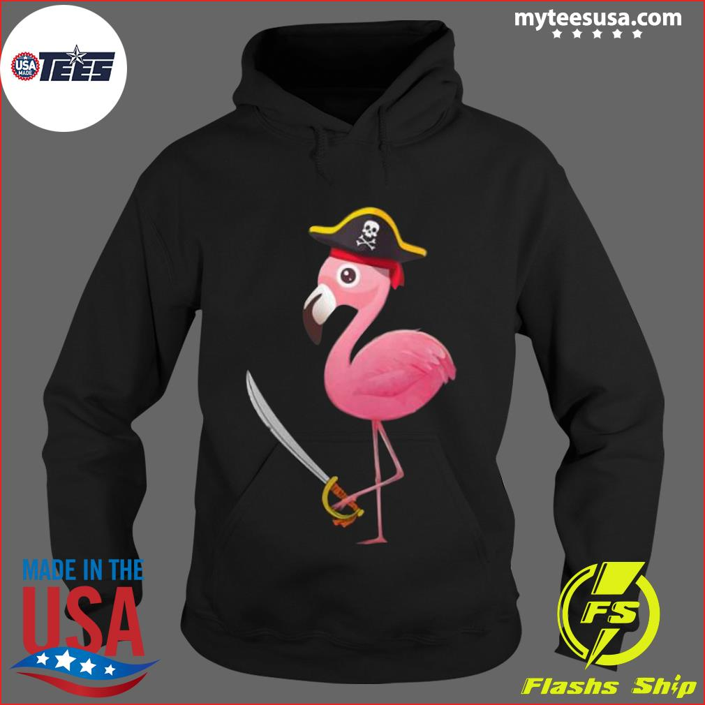 Funny Pirate Flamingo Shirt Hoodie