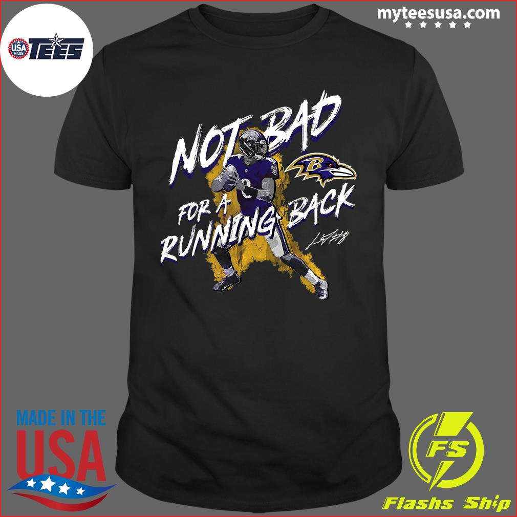 Baltimore Ravens Lamar Jackson Majestic Black NFL Pro Line by Fanatics Branded Not Bad for a Running Back T-Shirt
