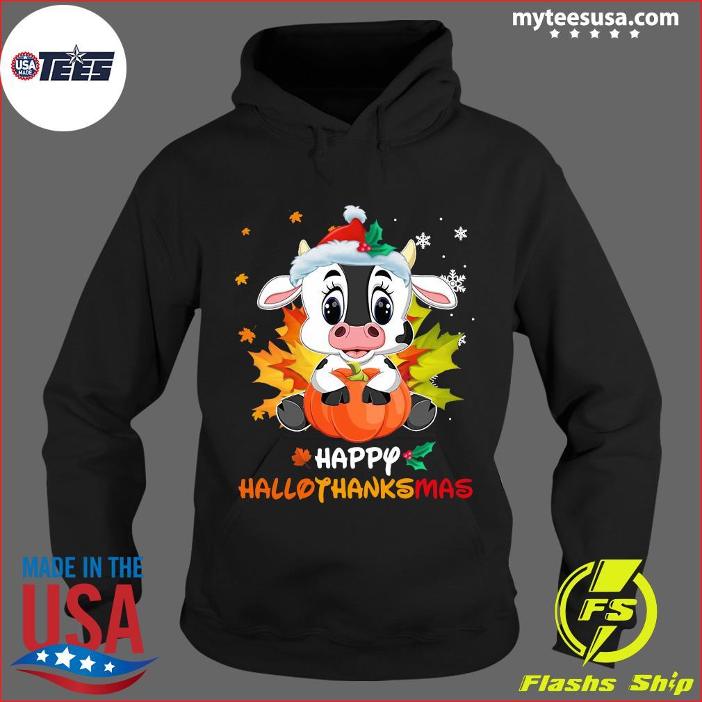 Baby Dairy Cow Happy Hallothanksmas T-Shirt Hoodie