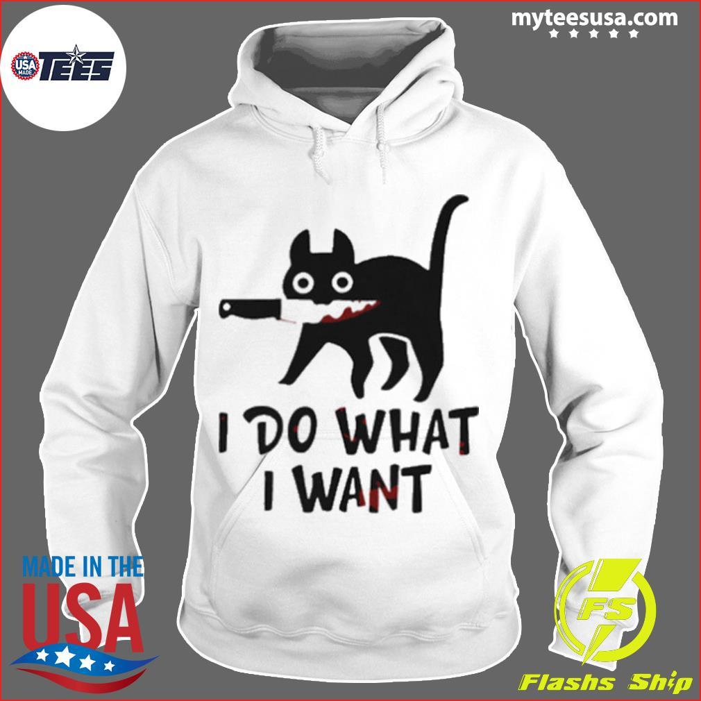 Black Cat I Do What I Want s Hoodie
