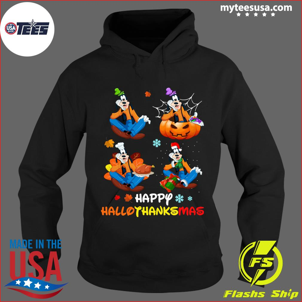Goofy Happy Hallothanksmas T-Shirt Hoodie
